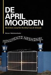 De Aprilmoorden Makdoembaks, Nizaar, Paperback