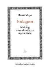 In tekst gevat inleiding tot de kritiek van de representatie, Meijer, Maaike, Paperback
