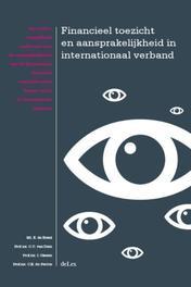 Financieel Toezicht en Aansprakelijkheid in internationaal verband Kezel, E. de, Paperback