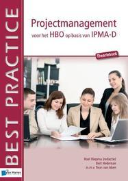 Projectmanagement op basis van IPMA-D Theorieboek Best practice, Bert Hedeman, Paperback