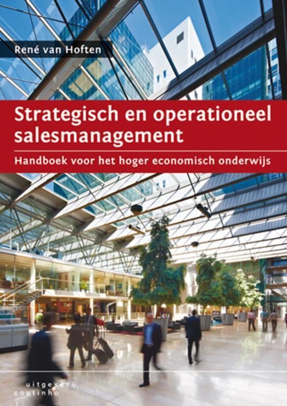 Strategisch en operationeel salesmanagement handboek voor het hoger economisch onderwijs, Van Hoften, René, Paperback