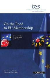 On the Road to Eu Membership THE ECONOMIC TRANSFORMATION OF TURKEY, Paperback
