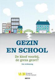 Gezin en school de kloof voorbij, de grens gezet? : een probleemverkenning van de Vlaamse Onderwijsraad, Vlaamse Onderwijsraad, Paperback