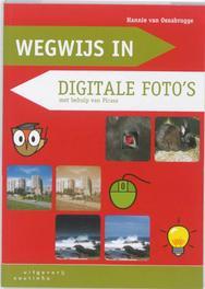 Wegwijs in: Digitale foto's Wegwijs in ..., Hannie van Osnabrugge, Paperback