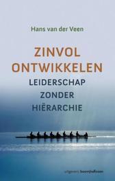 Zinvol ontwikkelen leiderschap zonder hiërarchie, Hans van der Veen, Paperback