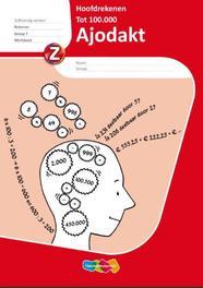 Ajodakt Rekenen Hoofdrekenen 5 ex: Groep 7: Werkboek Wieringen, Mieke van, Paperback