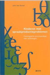 Kinderen met spraakproductieproblemen fonologische procesanalyse met oefeningen, Van Borsel, John, onb.uitv.