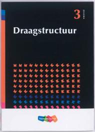 Draagstructuur  Deel 3 Jellema hogere bouwkunde, Van Amerongen, R. Ph., Paperback