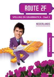 Route 2F: deel 3 Nederlandstalig: Spelling en Grammatica Nederlands, Faber, Martha, Paperback