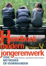 Handboek modern jongerenwerk visie, methodiek en voorwaarden, Noorda, Jaap, Paperback
