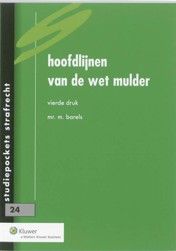 Hoofdlijnen van de wet Mulder Studiepockets strafrecht, Barels, M., Paperback