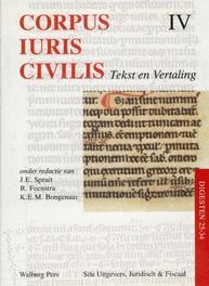Corpus Iuris Civilis IV Digesten 25-34 tekst en verttaling, Hardcover