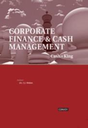 Corperate Finance en Cash Management cash = King, Hans Wiebes, Hardcover