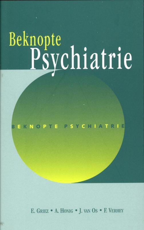Beknopte psychiatrie E. Griez, Paperback