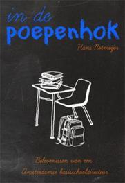 In de poepenhok H. Notmeijer, Paperback