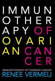 Immunotherapy of ovarian cancer Vermeij, Renee, Paperback