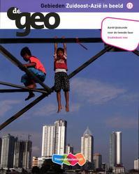 De Geo Gebieden: Zuidoost-Azie in beeld: Studieboek vwo