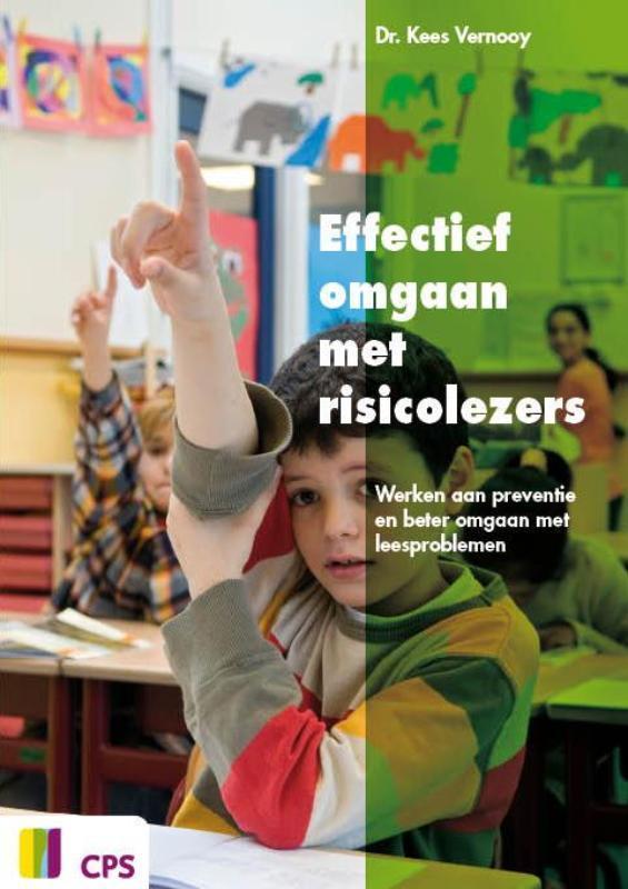 Effectief omgaan met risicolezers werken aan preventie en beter omgaan met leesproblemen, K. Vernooy, Paperback