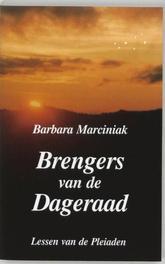 Brengers van de dageraad lessen van de Pleiaden, Marciniak, B., Paperback