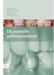 De partiele gebitsprothese Witter, D J, Hardcover
