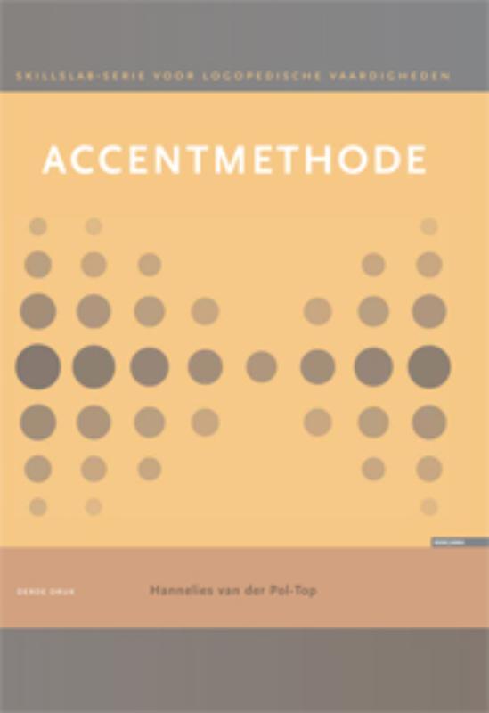 Accentmethode: Werkcahier Skillslabserie voor logopedische vaardigheden, Pol-Top, H. van der, Paperback
