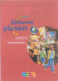 De Blauwe Planeet: Groep 8: Antwoordenboek Baltus, Roger, Paperback