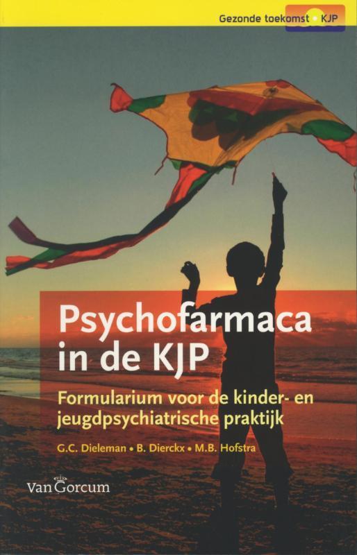 Psychofarmaca in de KJP formularium voor de kinder- en jeugdpsychiatrische praktijk, Dieleman, G.C., Paperback