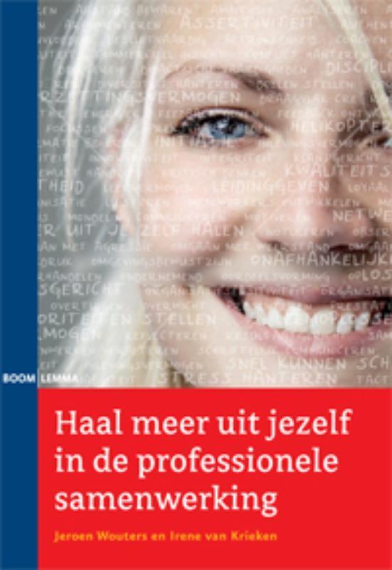 Haal meer uit jezelf in de professionele samenwerking Wouters, Jeroen, Paperback