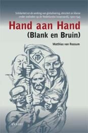 Hand aan hand (blank en bruin) solidariteit en de werking van globalisering, etniciteit en klasse onder zeelieden op de Nederlandse koopvaardij, 1900-1945, Matthias van Rossum, Paperback