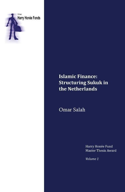 Islamic finance: Structuring sukuk in the Netherlands Omar Salah, Paperback
