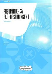 Pneumatiek3/PLC-besturingen1  Leerwerkboek