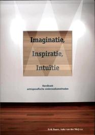 Imaginatie, inspiratie, intuïtie handboek antroposofische onderzoeksmethoden, Erik Baars, Paperback