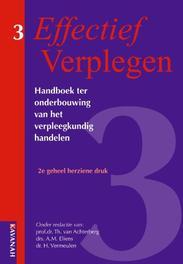 Effectief verplegen 3 Handboek ter onderbouwing van het verpleegkundig handelen Hardcover