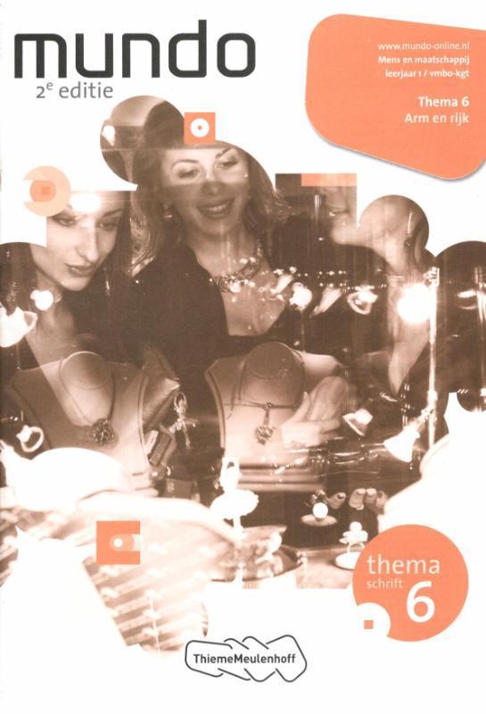 Mundo: 1 vmbo-kgt Arm en rijk: Themaschrift 6 Liesbeth Coffeng, Paperback