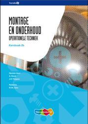 Montage en onderhoud: 2B: Kernboek