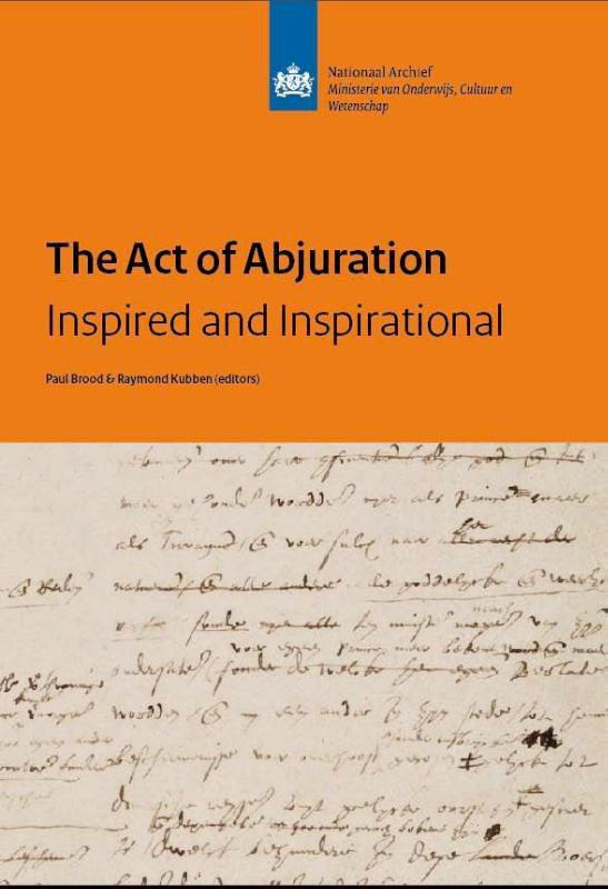 The act of abjuration inspired and inspirational, Brood, Paul, Paperback