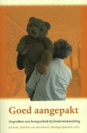Goed aangepakt Gesprekken over beroepsethiek bij kindermishandeling, Paperback