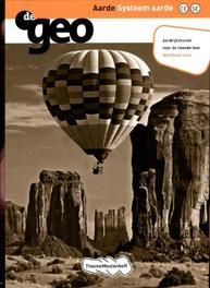 De Geo: Aarde systeem aarde havo tweede fase: Werkboek H.M. van Bunder, Paperback