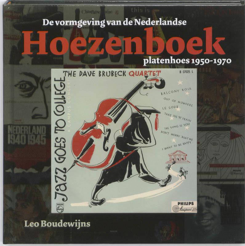 Hoezenboek de vormgeving van de Nederlandse platenhoes 1950-1970, Leo Boudewijns, Hardcover