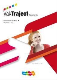 VakTraject: Nederlands van 1F naar 2F: Leer-werkboek Mol, J.H.M., Paperback