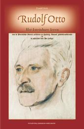 Rudolf Otto, biografie het kwetsbare leven van de liberale politicus en theoloog, filosoof en godsdienstkenner in de fin de siecle, Daniel Mok, Paperback