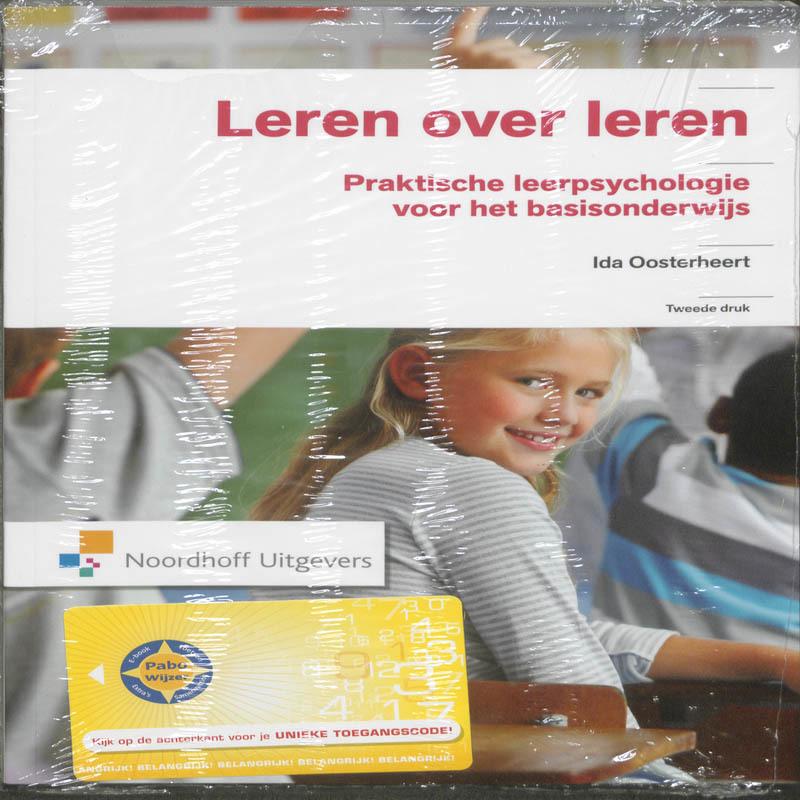 Leren over leren praktische leerpysychologie voor het basisonderwijs, Ida Oosterheert, Hardcover