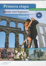 Primera etapa spaans voor beginners, Lola Ortega, Paperback
