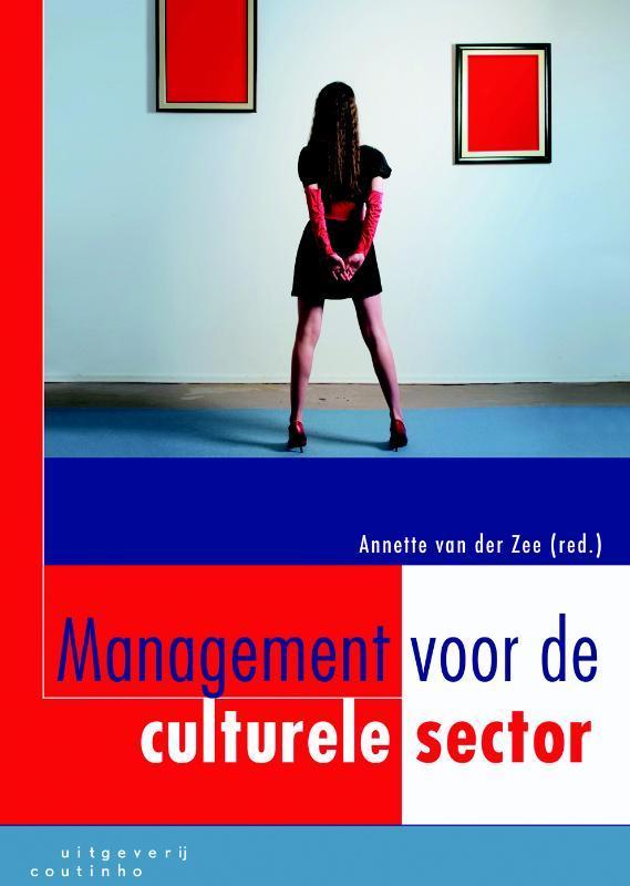 Management voor de culturele sector Crezee, Bob, Paperback