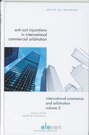 Anti-Suit Injunctions Olivier Luc Mosimann, Hardcover