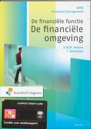 De financiële functie: De financiële omgeving Financieel Management, A.W.W. Heezen, Paperback