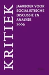 Kritiek 2009 jaarboek voor socialistische discussie en analyse, Leendert van Hoogenhuijze, Paperback
