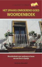 Het Spaans onroerend goed woordenboek woordenboek voor aankoop en bouw van een huis in Spanje, Arkel, Tin van, Paperback