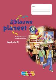 De Blauwe Planeet 5 ex: 8: Werkschrift aardrijkskunde voor het basisonderwijs, Roger Baltus, Paperback