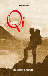 Qi, The Journey of Your Life Roel, Hans Peter, Paperback